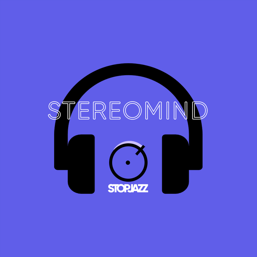 STOP JAZZ – STEREOMIND